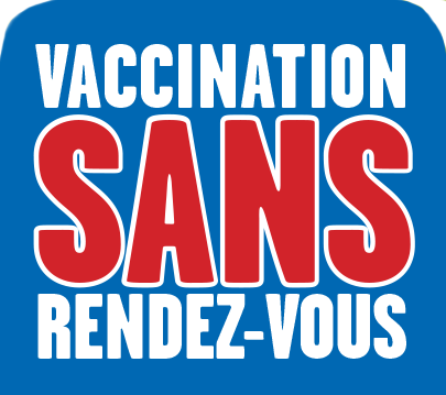Vaccination sans rendez-vous